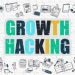 Growth Hacking Today To Build A Successful Business